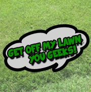 Get Off My Lawn You Geeks! Podcast - Jonobie Productions